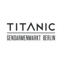 Titanic Gendermenmarkt Berlin