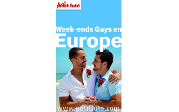 """Le guide des """"Week-ends Gays en Europe"""" du Petit Futé vient de sortir."""