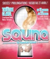 « Sauna, le musical » joue les prolongations !