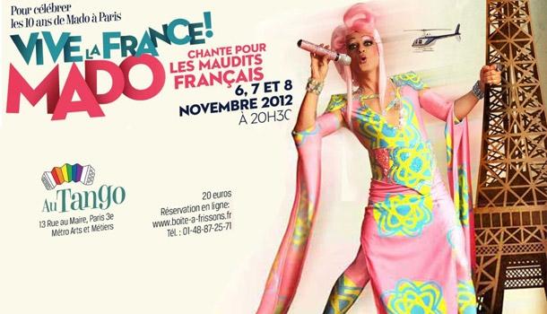 Vive la France, Mado chante pour les maudits Français !