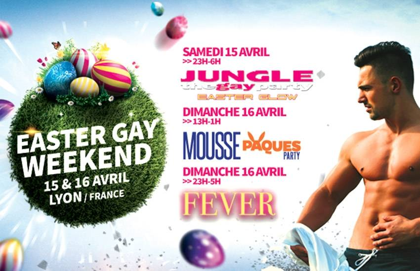 For Easter, head to Lyons for the first Easter Gay Weekend!